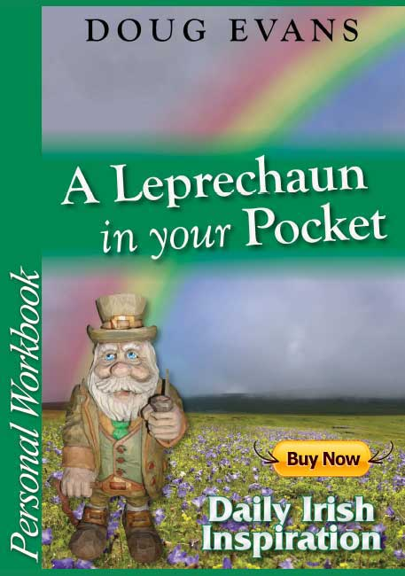 A Leprechaun In Your Pocket Workbook of Daily Irish Inspiration